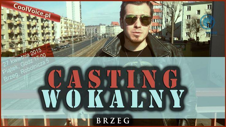 Casting WOKALNY!  (Brzeg)  27 kwietnia 2015