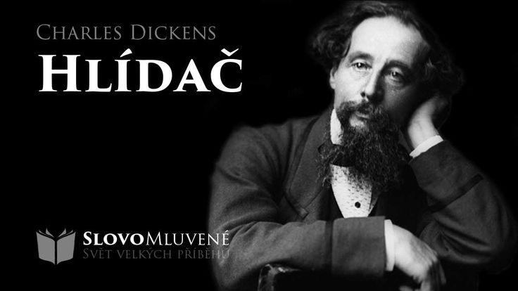 SLOVO MLUVENÉ - Dickens, Charles - Hlídač (DOBRODRUŽNÉ)