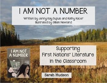 Supporting First Nations and Native American Literature in the Classroom   I AM NOT A NUMBER, written by Jenny Kay Dupuis and Kathy Kacer, illustrated by Gillian Newland, is a heartbreaking story about a young girls experience at a residential school.