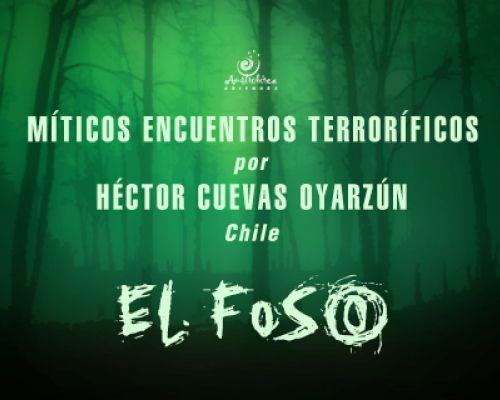 """""""Míticos encuentros terroríficos"""" por Héctor Cuevas Oyarzún"""