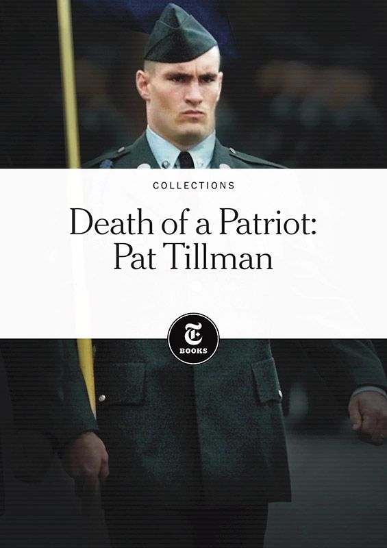 pat tillman's tragic death Six investigations and countless hearings have been carried out since pat tillman's death in 2006, the army sent a team of investigators to the site where tillman was killed the team was .