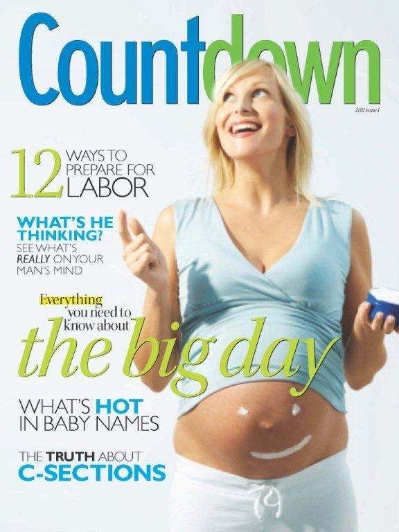 Countdown magazine--distributed in ob/gyn offices at 20-week prenatal doctor visit. 1MM circulation, 2xs/year, March and September. Sampling + ad opportunities.