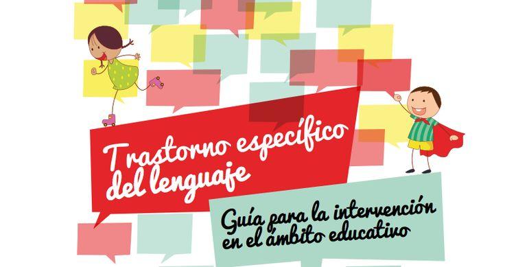 Esta guía de intervención educativa en Trastorno Específico del Lenguajeha sido elaborada por logopedas profesionales en colaboración con losverdaderos conocedores del trastorno, los padres y las madres de las personasafectadas. …