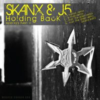 Skanx and J5 - Holding Back [REMIXES PART II] Mat the Alien Remix +  MAT THE ALIEN REMIX- SKANX EDIT by MatTheAlien on SoundCloud