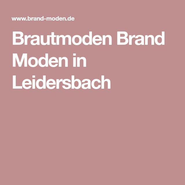 Brautmoden Brand Moden in Leidersbach