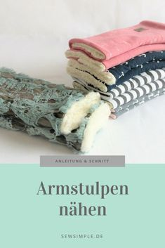 Sewing Patterns: Sew great arm warmers from jersey rests   – Nähen