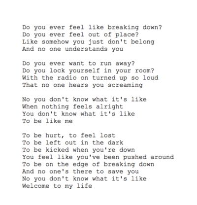 My favorite song in the world! :') Welcome To My Life ~ Simple Plan