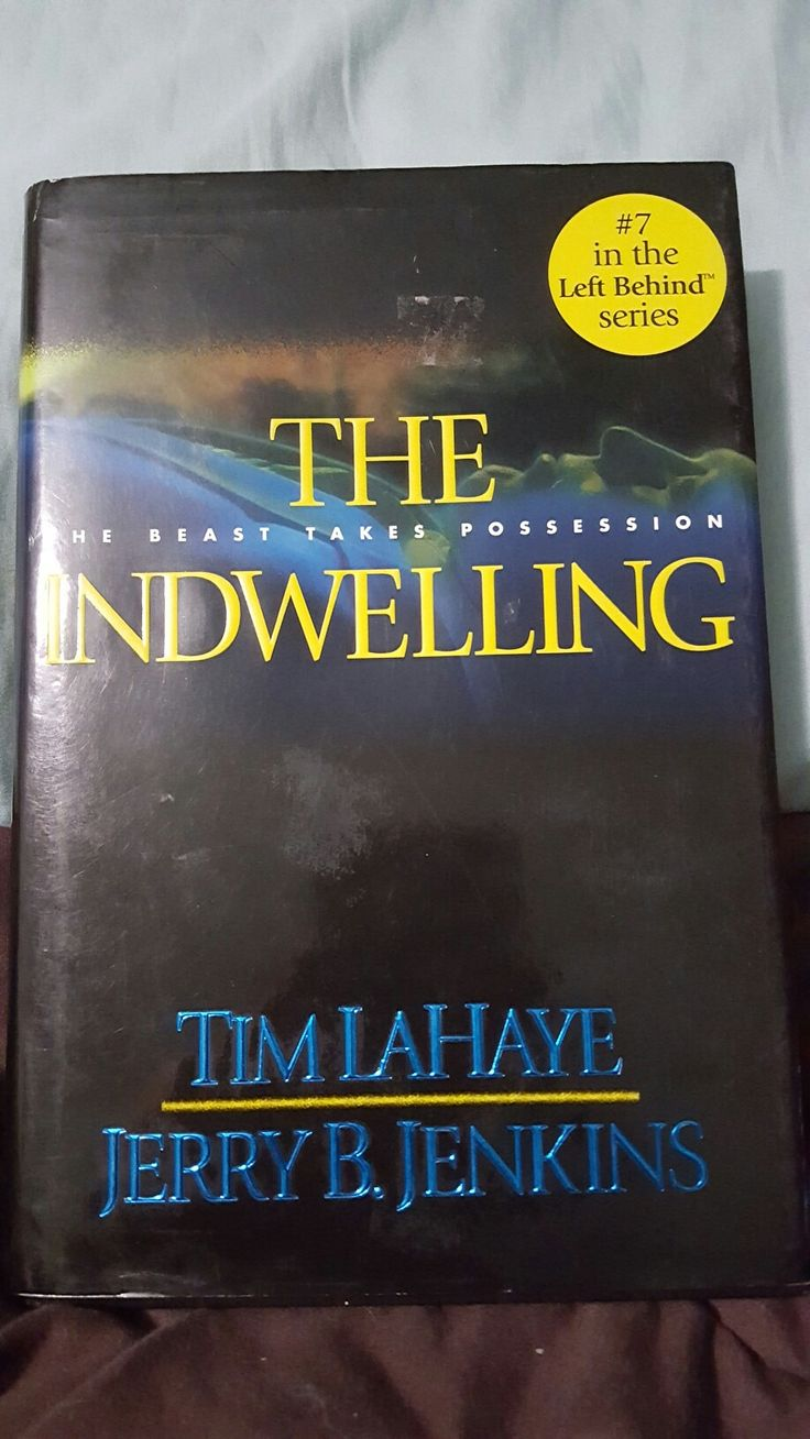 Tim Lahaye And Jerry B Jenkins; The Indwelling (left Behind:7)
