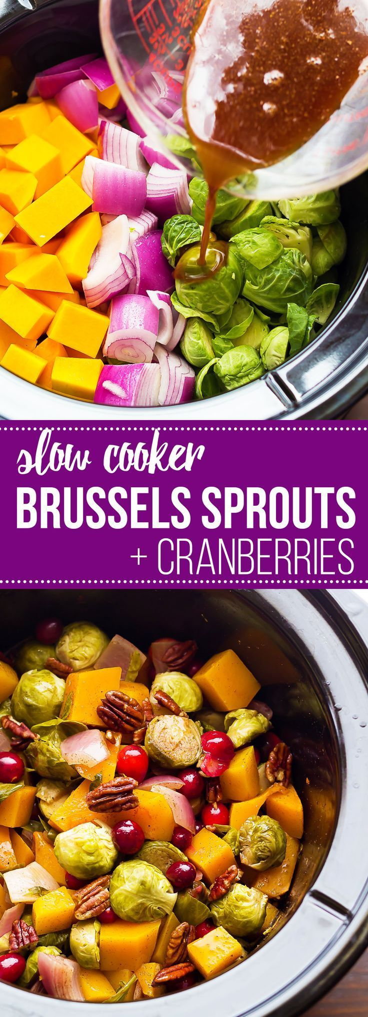These Slow Cooker Brussels Sprouts with Cranberries, Pecans and Butternut Squash is the easiest lighter holiday side dish. Perfect for Thanksgiving or Christmas!