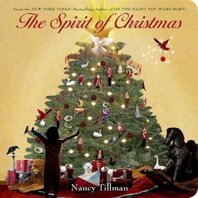 The Spirit of Christmas (Board book): Nancy Tillman