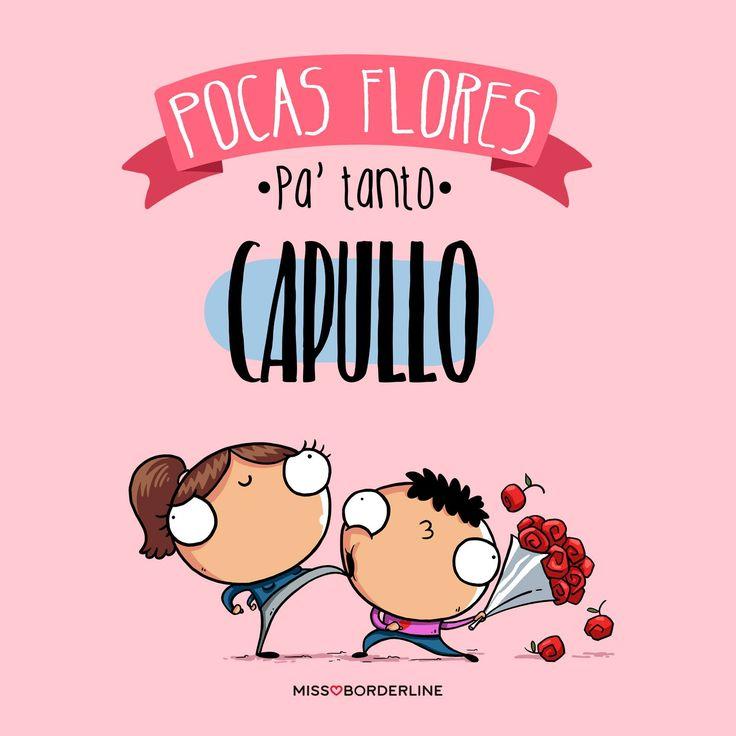 Pocas flores pa' tanto capullo! #graciosas #divertidas #frases #amor #humor