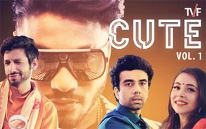 TVF's CUTE Vol. 1 ft. Raftaar & Kanan