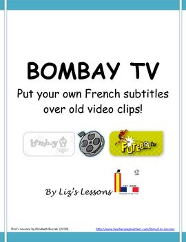 Bombay TV-Create a video with French subtitles | Liz's Lessons