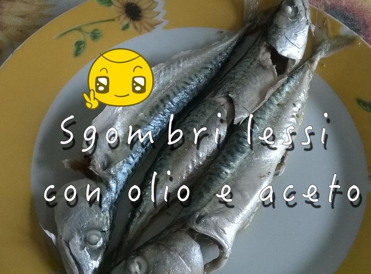 Ecco una nuova video ricetta, veloce e semplice da realizzare. In ottimo pesce con olio e aceto.  Italiano: https://www.youtube.com/watch?v=HUdIO2RMnmQ  Blog: http://cucinaioete.blogspot.it/2015/07/sgombri-lessi-con-olio-e-aceto.html