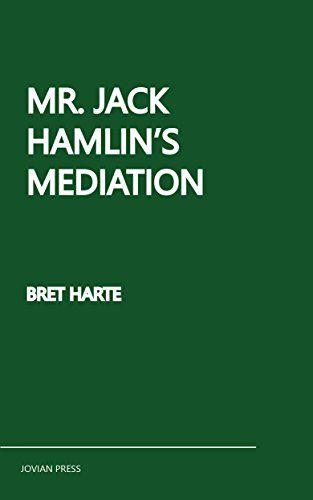 #FREE #Kindle #eBook (Mar/31)  Mr. Jack Hamlin's Mediation by Bret Harte #Historical #Classics #Literature #Fiction #ebooks #book #books #deals #AD