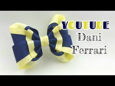 LAÇO DE FITA COM DUAS CORES - TUTORIAL PASSO A PASSO - RIBBON BOW HAIR - Dani Ferrari. - YouTube