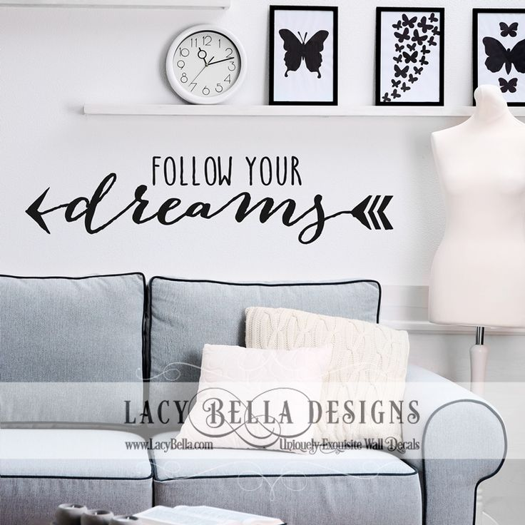 Follow Your Dreams Vinyl Decals