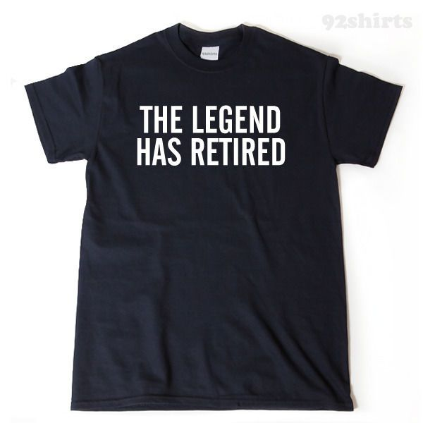 The Legend Has Retired T-shirt Funny Retirement Gift Retired Party Tee #Gildan #TShirt