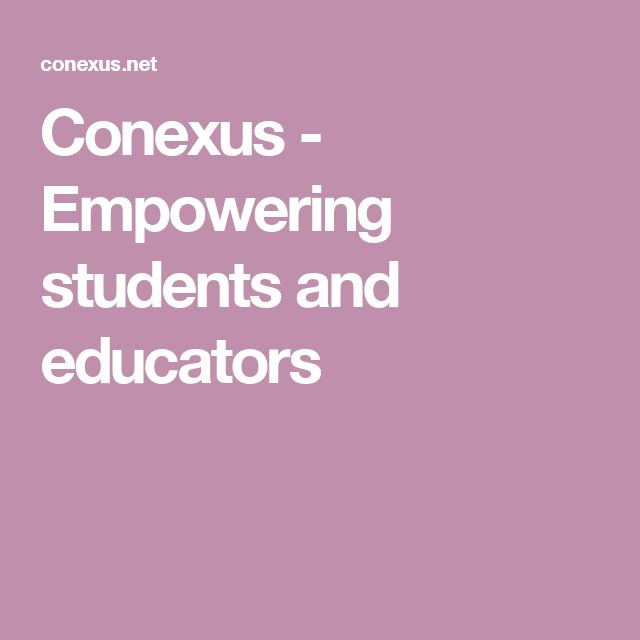 Conexus - Empowering students and educators