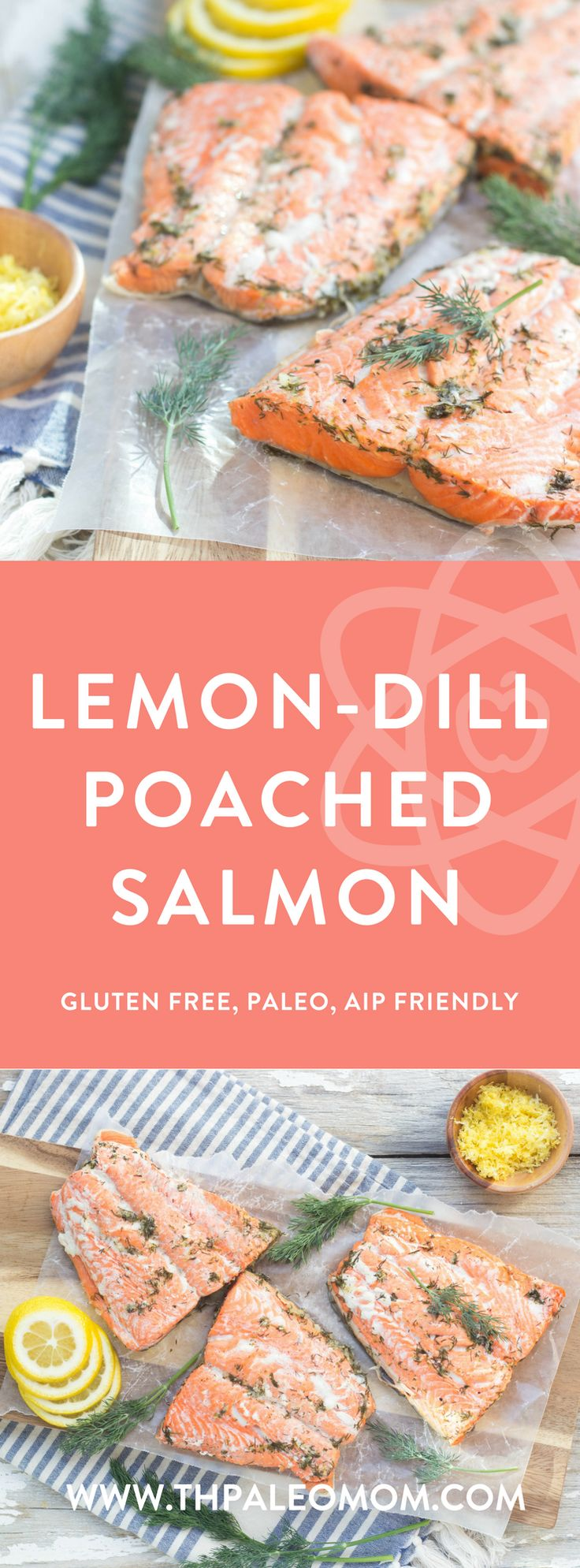 Lemon-Dill Poached Salmon | The Paleo Mom