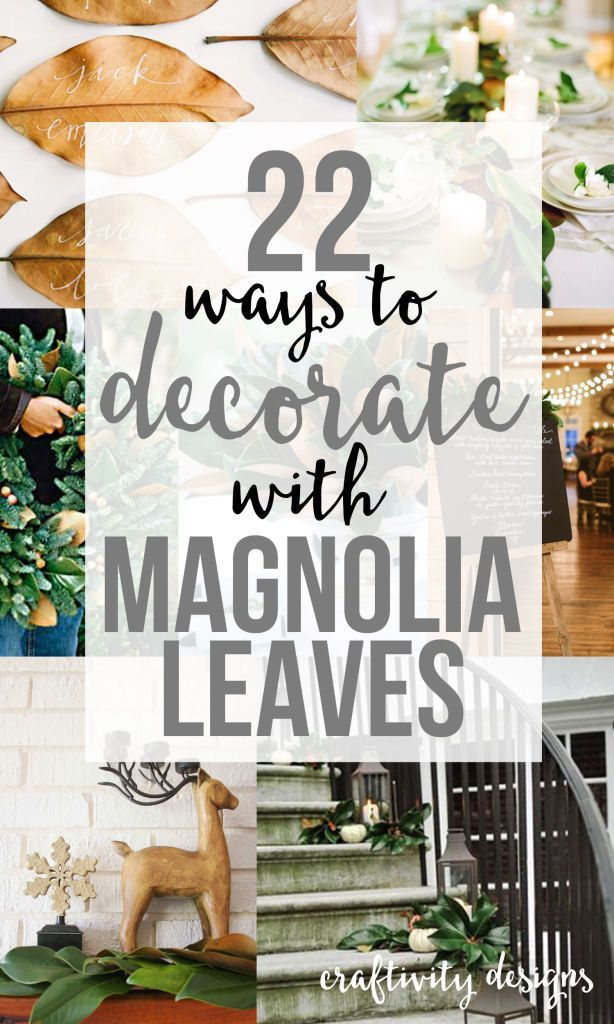 22 Ways to Decorate with Magnolia Leaves via @craftivityd // Thanksgiving, Christmas and Holiday Entertaining... from centerpieces to wreaths to tablescapes