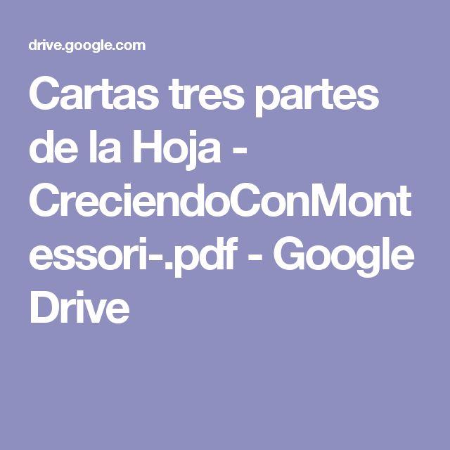 Cartas tres partes de la Hoja - CreciendoConMontessori-.pdf - Google Drive