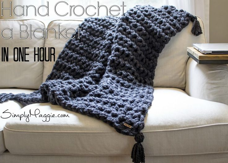 How to Hand Crochet a Blanket in One Hour | SimplyMaggie.com