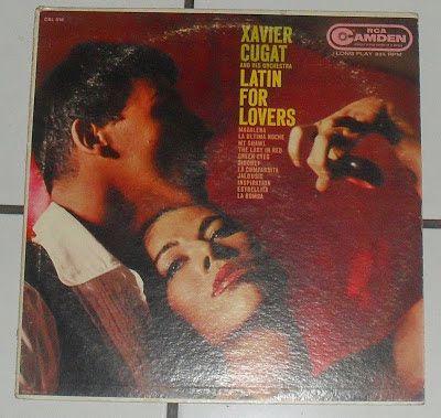 SALSA,,,,,Y MAS ,,,: XAVIER CUGAT  LATIN FOR LOVERS
