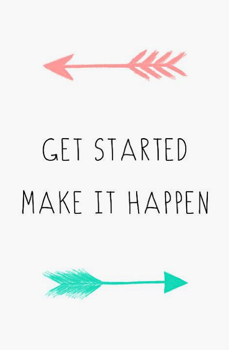 Get Started Inspirational Motivational Quote Mint