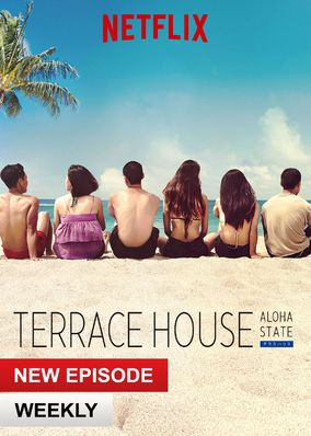 Terrace House: Aloha State (2016) - The beautiful island of Oahu is host to a new batch of six strangers who share a single roof, multiple conflicts and no script in this reality series.
