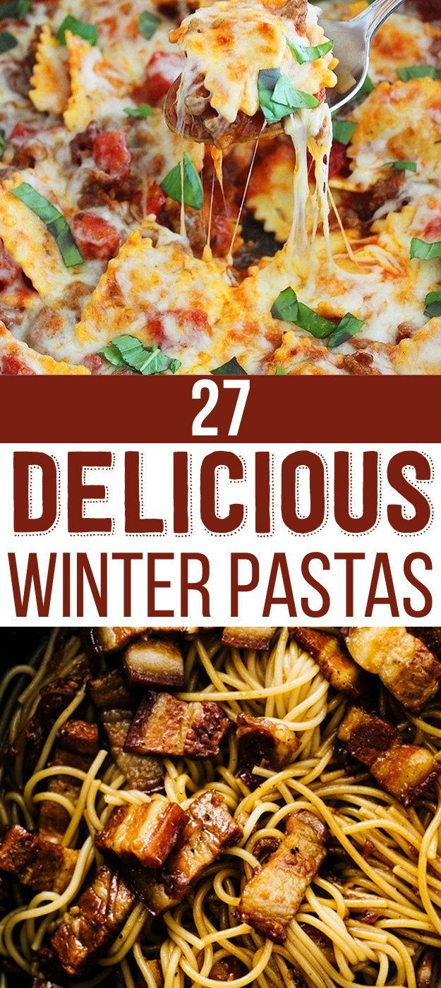 27 Pasta Recipes To Help You Survive The Winter