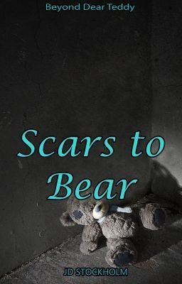 Scars to Bear - Scars ~ Chapter Forty Two ~ #wattpad #non-fiction