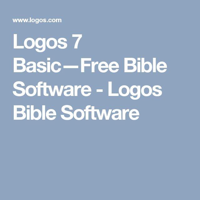 Logos 7 Basic—Free Bible Software - Logos Bible Software