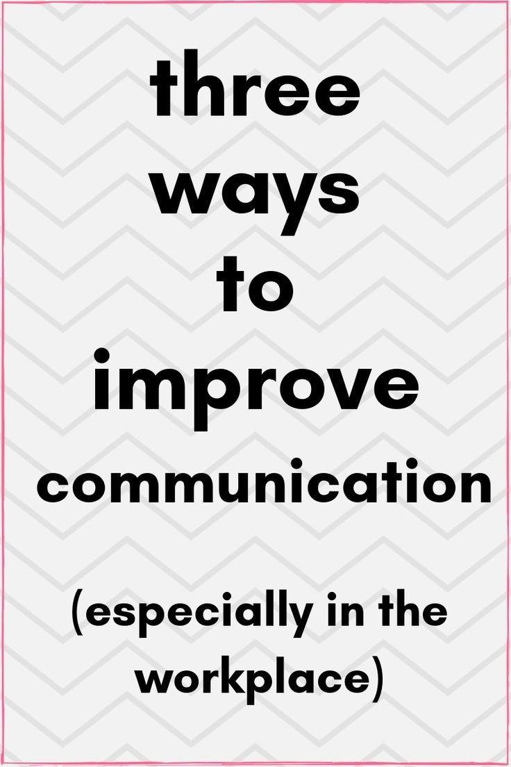 Improve Communication Skills Improve Communication Skills Improve Communication Communication Skills