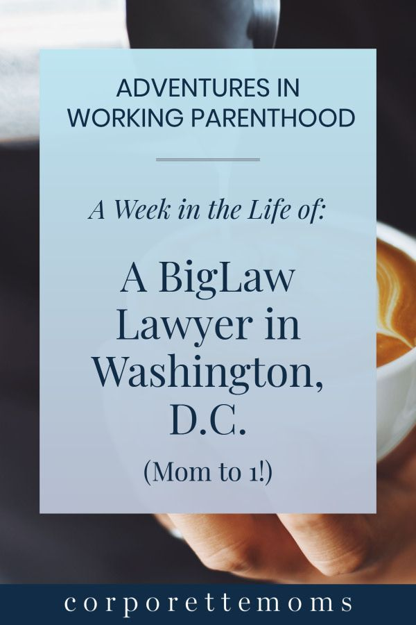 A Biglaw Lawyer In Washington D C Shares A Week In Her Life As A