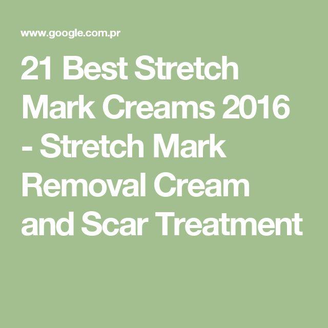 21 Best Stretch Mark Creams 2016 - Stretch Mark Removal Cream and Scar Treatment