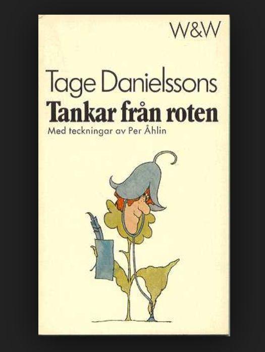 Book cover of Tage Danielsson's Tankar från roten. Illustration by Per Åhlin.