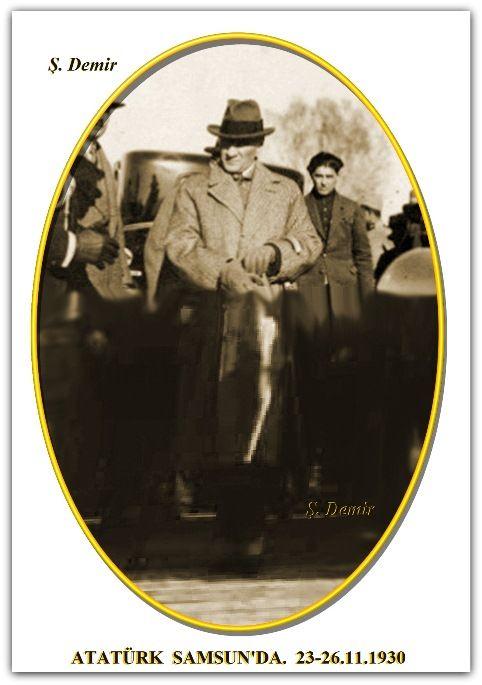 ATATÜRK  SAMSUN'DA.   23-26.11.1930