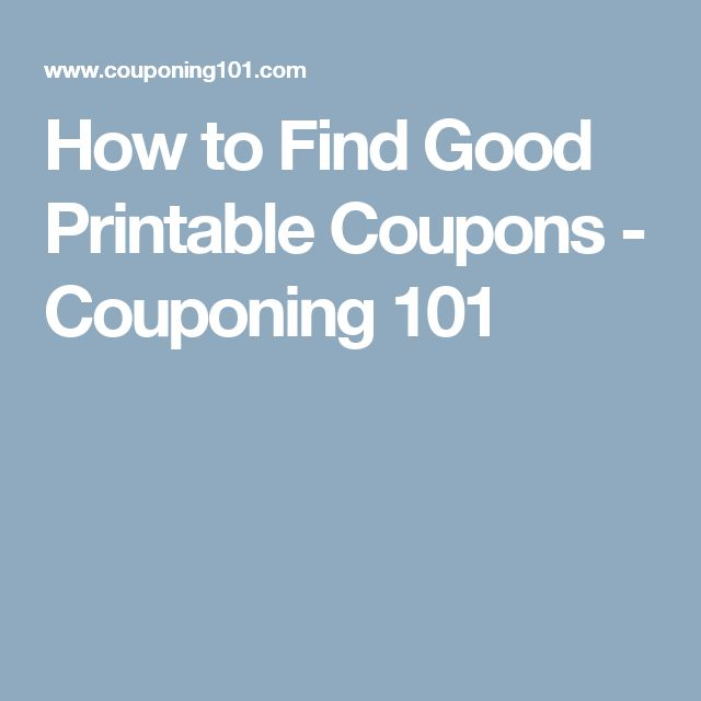 How to Find Good Printable Coupons - Couponing 101