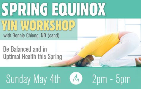 Relax & Heal w Dr. Bonnie Chiong, ND during this Yin Workshop designed to soothe ur heart & soul. Traditional Chinese Medicine Tongue Assessments is given to each participant This individualizes ur practice & optimizes the benefits. Focus on: transitioning the body fr winter to spring towards detox & new beginnings, flow of Qi & inner disposition, the liver+gallbladder organ systems & meridians, the emotions of irritability+anger and cultivating compassion for ourselves+others.Pre-reg…