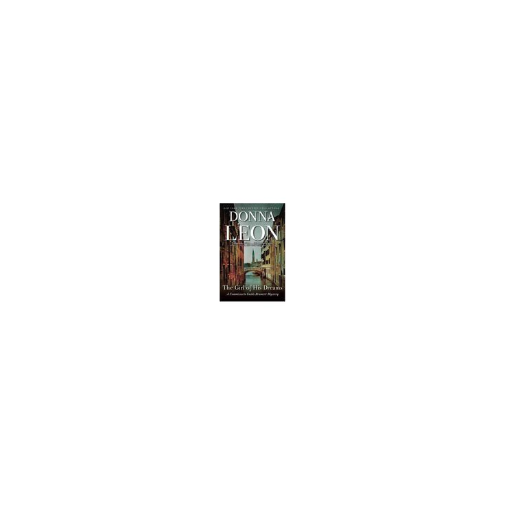 Girl of His Dreams (Reprint) (Paperback) (Donna Leon)