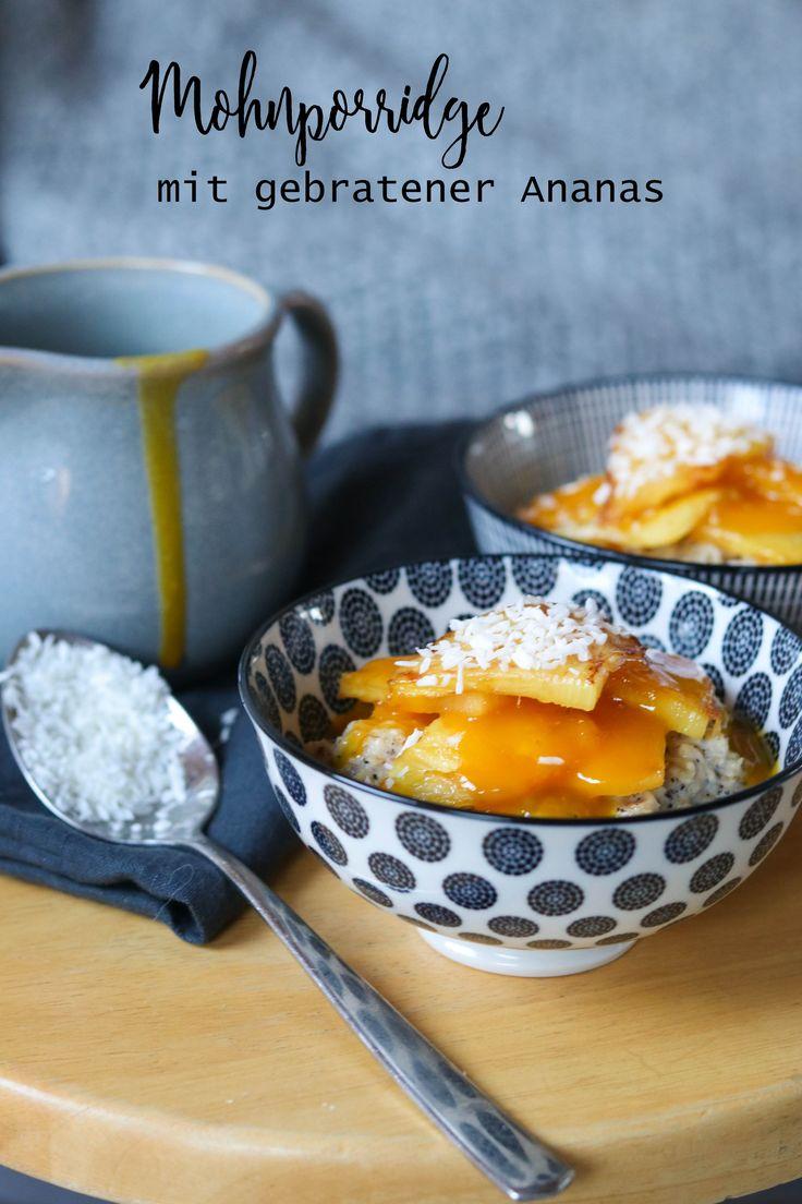 Mohnporridge mit gebratener Ananas und Mangosauce