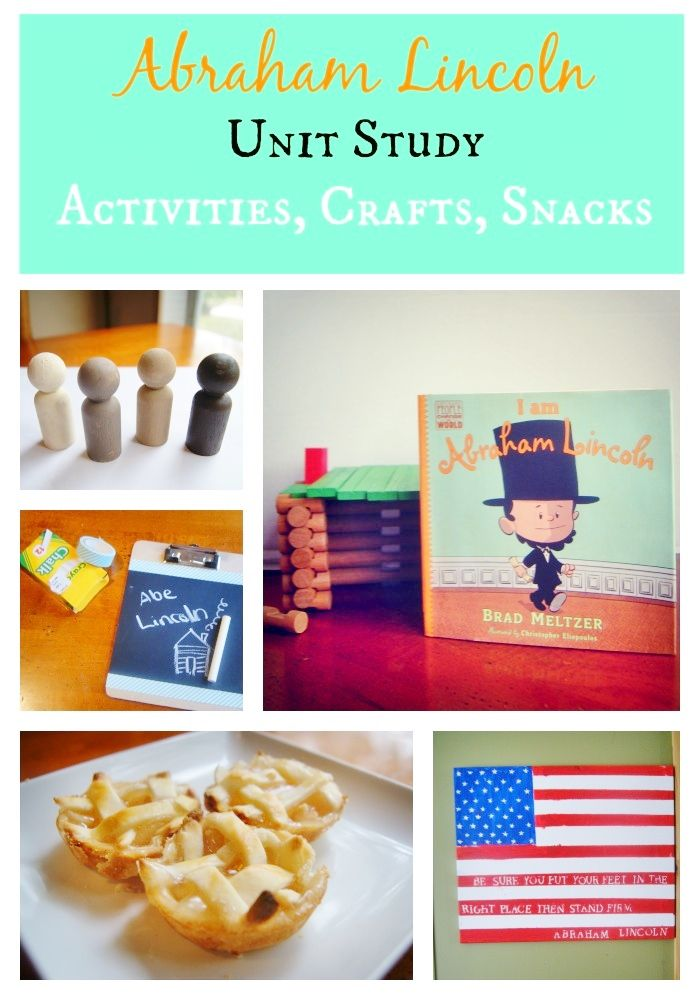 """I am Abraham Lincoln"" Unit Study for kids - includes activities, crafts and snacks. A 5 day series for President's Day!"