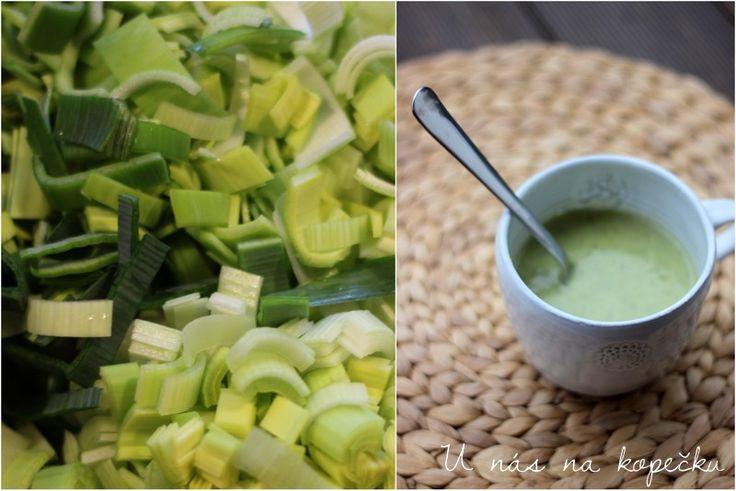 U nás na kopečku: Pórková polévka 2x jinak