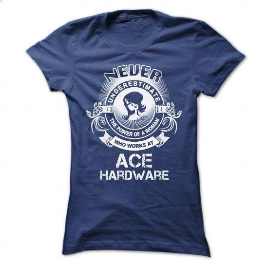ACE HARDWARE #tee #shirt. ORDER HERE => https://www.sunfrog.com/LifeStyle/ACE-HARDWARE-105816059-Ladies.html?60505