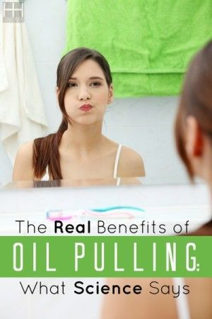 The Real Benefits of Oil Pulling: What Science Says - Hollywood Homestead