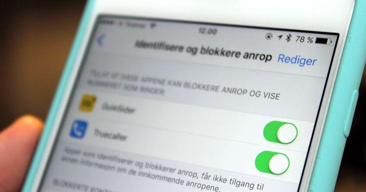 Blokker uønskede anrop i iOS10 - Ny funksjon skal beskytte deg fra plagsomme telefonsamtaler - DinSide