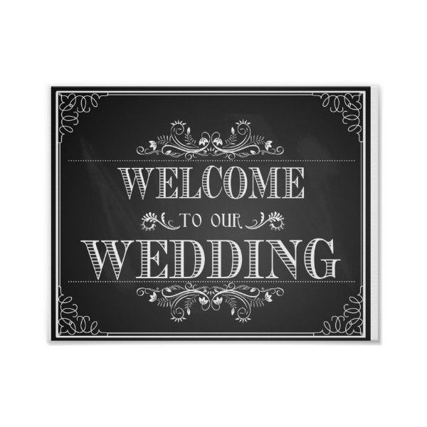 Welcome wedding sign in chalkboard Print featuring polyvore, home, home decor, wall art and welcome sign