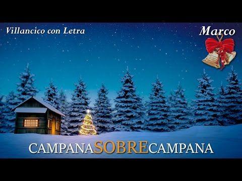 Campana Sobre Campana Letra/ Campanas de Belen/ Villancico Navideño/ Campana de Navidad Niños/ Noel - YouTube