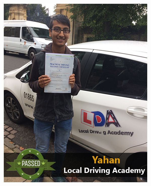 """Congratulations and well done to Yahan for passing his driving test at Local Driving Academy, Oxford. Please keep in mind, """"The best drivers are aware that they must be beware""""."""